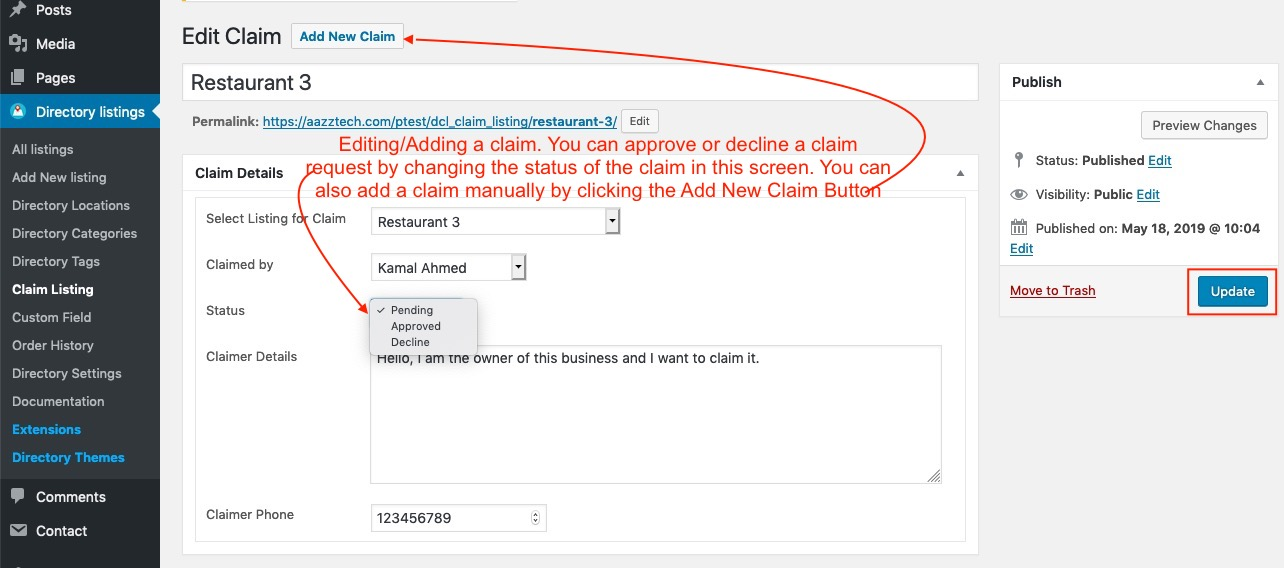 Adding or Approving or Decling a claim request